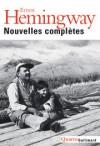 Nouvelles complètes - Ernest Hemingway
