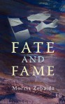 Fate and Fame - Morris Zebaida