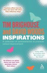 Inspirations: A collection of commentaries and quotations to promote school improvement - Tim Brighouse, David Woods