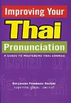 Improving Your Thai Pronunciation - Benjawan Poomsan Becker
