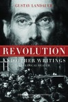 Revolution and Other Writings: A Political Reader - Gustav Landauer, Gabriel Kuhn, Richard Day