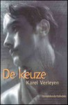 De keuze - Karel Verleyen