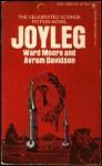 Joyleg - Avram Davidson, Ward Moore