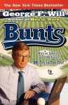 Bunts - George F. Will