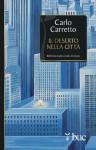 Il deserto nella città (Biblioteca universale cristiana) - Carlo Carretto