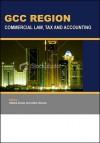 GCC Region: Commercial Law, Tax and Accounting - Habiba Anwar, Alica Henson
