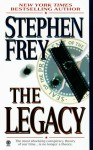 The Legacy - Stephen W. Frey