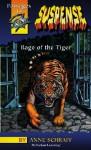Rage of the Tiger (Passages to Suspense Hi: Lo Novels) - Anne Schraff