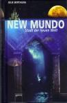 New Mundo Stadt Der Neuen Welt - Julie Bertagna, Angelika Eisold-Viebig