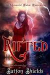 Rifted - Sutton Shields