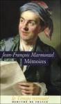 Mémoires - Jean-François Marmontel, Jean-Pierre Guicciardi, Gilles Thierriat