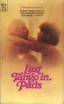 Last Tango In Paris:A Novel - Robert Alley