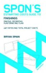 Spon's Estimating Costs Guide to Finishings: Painting, Decorating, Plastering and Tiling, Second Edition - Bryan J.D. Spain