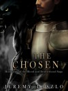 The Chosen - Jeremy Laszlo