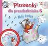 Piosenki dla przedszkolaka 5 - Danuta Zawadzka