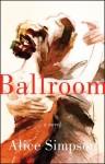 Ballroom - Alice Simpson