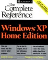 Windows(R) XP Home Edition: The Complete Reference - Margaret Levine Young, John R. Levine