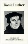 Basic Luther - Martin Luther