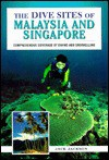 Dive Sites of Malaysia and Singapore - Jack Jackson
