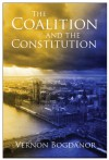 The Coalition and the Constitution - Vernon Bogdanor
