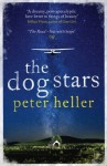 The Dog Stars by Heller, Peter (2013) Paperback - Peter Heller