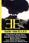 Everything Erotic: Year One, Issues 10, 11 & 12 - Whitley Gray, Scarlett Jameson, M.K. Elliott, Greta Goddard, Nickie Asher, Melissa Ecker, Boone Brux, Alice Gaines, Delilah Devlin, Danielle Gavan