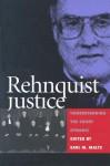 Rehnquist Justice (PB) - Earl M. Maltz