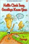 Hello Chok Tong, Goodbye Kuan Yew - George Nonis