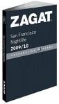 Zagat San Francisco Nightlife 2009-2010 - Zagat Survey