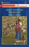 Help Wanted: Husband? - Darlene Scalera