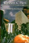 Green Cities: Ecologically Sound Approaches to Urban Spaces - David Gordon
