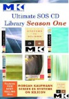 Ultimate SOS CD Library Season 1: Morgan Kaufmann Systems on Silicon - Wayne Wolf
