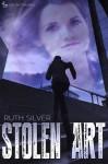 Stolen Art - Ruth Silver
