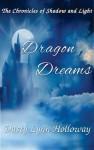 Dragon Dreams - Dusty Lynn Holloway