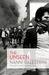 The Unseen - Nanni Balestrini, Liz Heron, Antonio Negri
