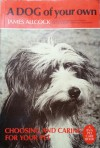 A Dog Of Your Own - James Allcock, Mike Morris, Michael Stockman