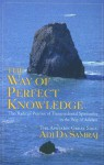 The Way of Perfect Knowledge: The Radical Practice of Transcendental Spirituality in the Way of Adidam - Adi Da Samraj