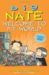 Big Nate: Welcome to My World - Lincoln Peirce