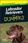 Labrador Retrievers For Dummies, Mini Edition - Joel Walton, Eve Adamson