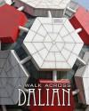 A Walk Across Dalian - Song Li