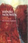 Op weg naar huis. Het laatste dagboek - Henri J.M. Nouwen, Hans van der Heiden