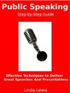 Public Speaking Step-by-Step Guide (Management Skills) - Linda Lewis