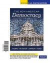 New American Democracy, The, Books a la Carte Edition - Morris P. Fiorina, Paul E. Peterson, Bertram Johnson