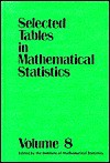 Selected Tables in Mathematical Statistics: Three Sets of Tables (Selected Tables in Mathematical Statistics) - B.J. Trawinski, Robert E. Bechhofer, Ajit C. Tamhane, M.L. Tiku