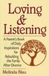 Loving and Listening - Melinda Blau