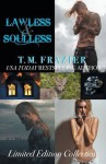Lawless/Soulless Limited Edition Collection: King, Books Three and Four - T.M. Frazier