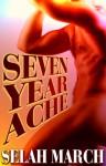 Seven Year Ache - Selah March