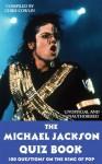 The Michael Jackson Quiz Book - Chris Cowlin