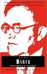 Karl Barth: Theologian of Freedom - Clifford J. Green