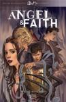 Angel & Faith, Tome 2 : La figure du père - Joss Whedon, Christos Gage, Rebekah Isaacs